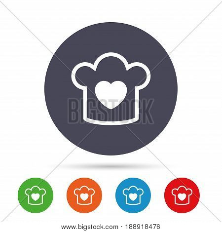 Chef hat sign icon. Cooking symbol. Cooks hat with heart love. Round colourful buttons with flat icons. Vector