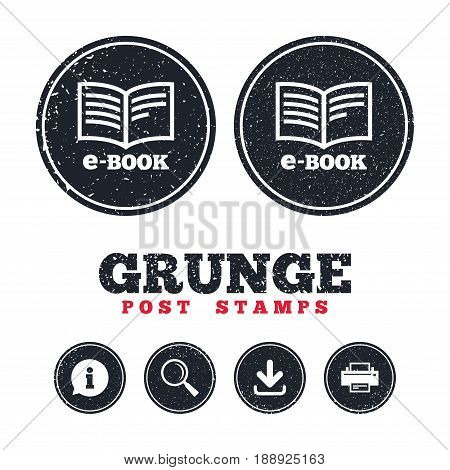 Grunge post stamps. E-Book sign icon. Electronic book symbol. Ebook reader device. Information, download and printer signs. Aged texture web buttons. Vector