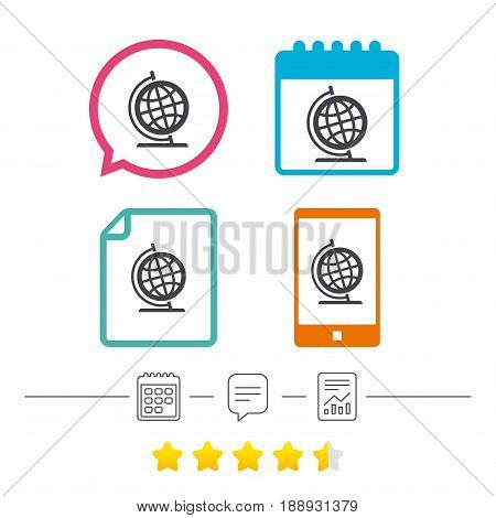 Globe sign icon. Geography symbol. Globe on stand for studying. Calendar, chat speech bubble and report linear icons. Star vote ranking. Vector