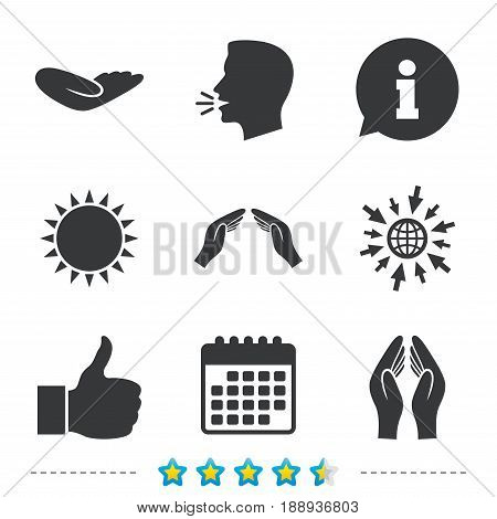 Hand icons. Like thumb up symbol. Insurance protection sign. Human helping donation hand. Prayer hands. Information, go to web and calendar icons. Sun and loud speak symbol. Vector