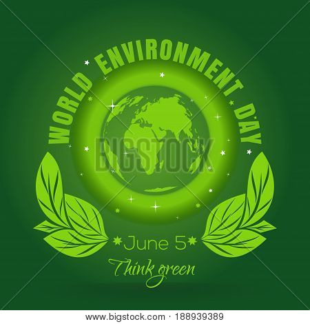 World Environment Day concept. 5 June. Green Eco Earth. Planets and green leaves. Poster with earth globe symbol, foliage and greeting inscription on a green background. Vector illustration