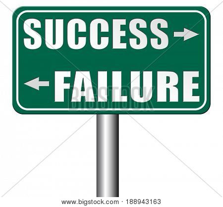 success or failure being successful in life and business important and decisive choice road sign arrow 3D, illustration
