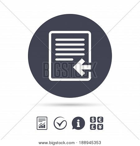 Import file icon. File document symbol. Report document, information and check tick icons. Currency exchange. Vector