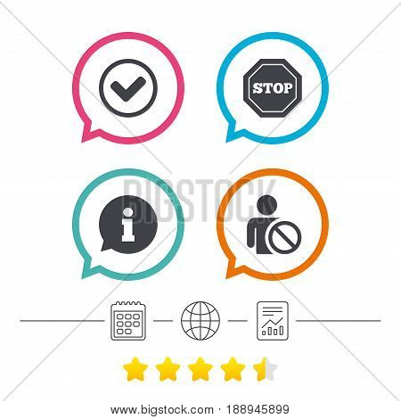 Information icons. Stop prohibition and user blacklist signs. Approved check mark symbol. Calendar, internet globe and report linear icons. Star vote ranking. Vector