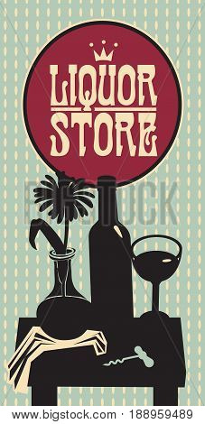 vector still life with a glass of wine a bottle and a flower in a vase on the table at home in flat style. Banner on wine theme with inscription liquor store