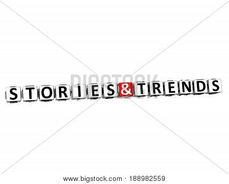 3D Block Text Stories And Trends Over White Background.
