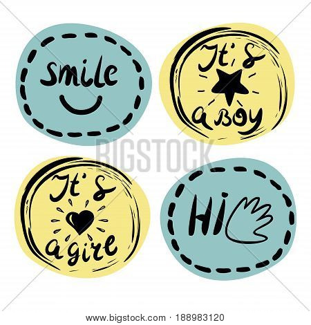 Four children s logo with handwriting. Smile It s a boy It s a girl Hi Kids background. Poster Emblem
