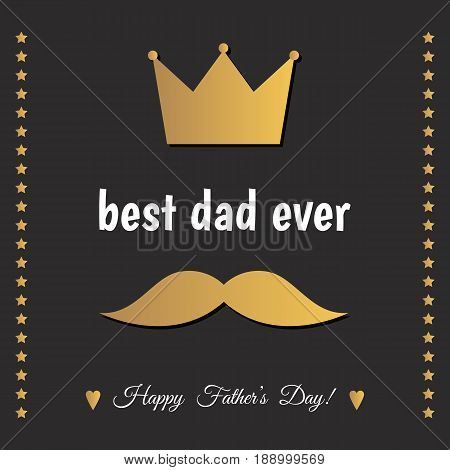 Happy Father's Day Greeting Card With Gold  Mustache And Crown.