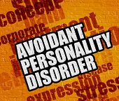 Health concept: Yellow Wall with Avoidant Personality Disorder on the it . Avoidant Personality Disorder on Yellow Brick Wall . poster