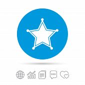 Star Sheriff sign icon. Police button. Sheriff symbol. Copy files, chat speech bubble and chart web icons. Vector poster