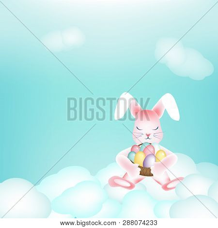 Easter Bunny With A Basket Of Colorful Eggs Napping On The Clouds