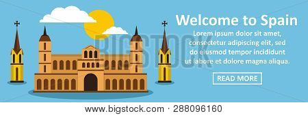 Welcome To Spain Banner Horizontal Concept. Flat Illustration Of Welcome To Spain Banner Horizontal