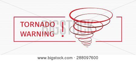 Tornado Warning Sign With A Whirlwind Logo Of Spinning Rings. Caution Of The Danger Of Natural Disas