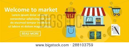 Welcome To Market Banner Horizontal Concept. Flat Illustration Of Welcome To Market Banner Horizonta