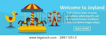 Welcome To Joyland Banner Horizontal Concept. Flat Illustration Of Welcome To Joyland Banner Horizon