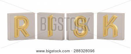 Golden cube word risk isolated on white background 3D illustration. poster