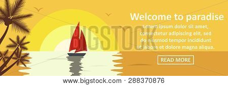 Welcome To Paradise Banner Horizontal Concept. Flat Illustration Of Welcome To Paradise Banner Horiz