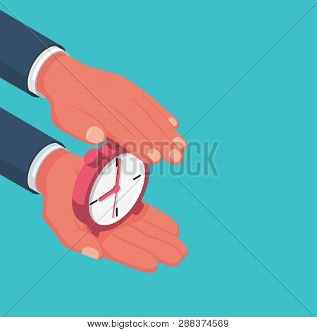 Protect Time. Save Time Concept.  Businessman In Hands Is Holding A Watch, Alarm Clock. Vector Illus
