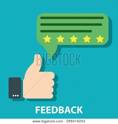 Agree Or Like Feedback Concept Vector Illustration. Customer Excellent Review And Feedback. Message
