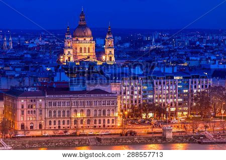 Overview Of Budapest With St. Stephen (st. Istvan) Basilica At Night. Hungary.