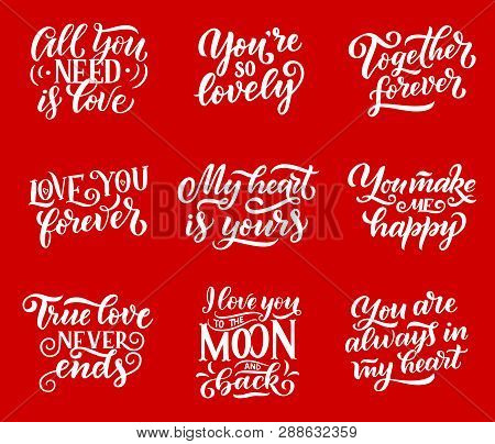 Love And Romantic Confessions Quotes Lettering Calligraphy. Vector Heart Symbols With Love In Air, A