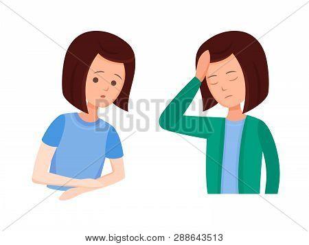 Health Problems, Zika Virus. Girl Feels Discomfort, Numb Hands, Headache.