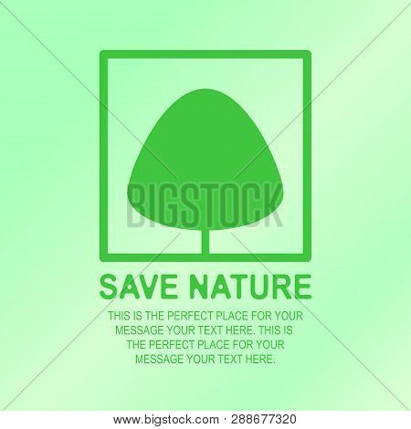 Save Nature Banner With Tree For Ecology Company, Green Unity, Natural Product Store, Garden, Nature