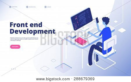 Front End Development. Developer Programmer Person Develop Computer Phone Website Interface Dashboar