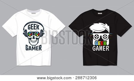 Game T-shirt. Joypad Controller Digital Video Gaming Concept For Geek Vector Printing Template For T