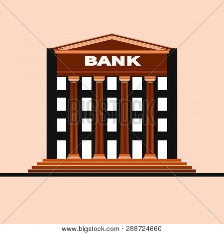 Financial Institution Architecture. Bank Building Isolated With Gable And Columns. Vector Flat Illus