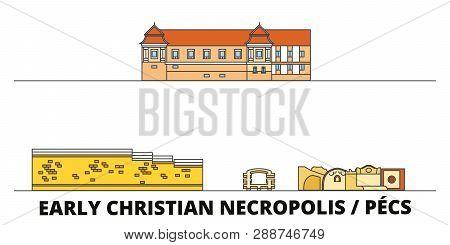 Hungary, Pecs, Early Christian Necropolis  flat landmarks vector illustration. Hungary, Pecs, Early Christian Necropolis  line city with famous travel sights, skyline, design. poster