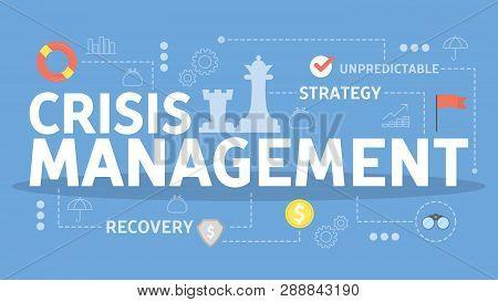 Crisis Management Concept. Idea Of Risk Control