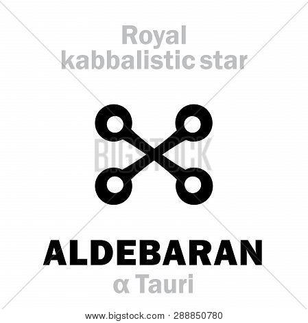 Astrology Alphabet: Aldebaran (alpha Tauri), Oculus Tauri (the Eye Of The Bull). Hieroglyphic Sign (