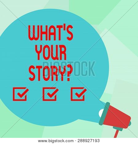 Conceptual Hand Writing Showing What S Your Storyquestion. Business Photo Text Connect Communicate C