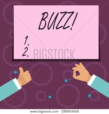 Conceptual hand writing showing Buzz. Business photo text Hum Murmur Drone Fizz Ring Sibilation Whir Alarm Beep Chime. poster