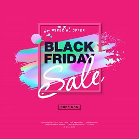 Black Friday Sale Poster With Holographic Brush Stroke. Modern Concept For Cover Design. Special Off