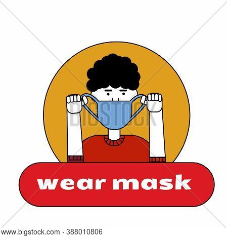The Man Puts On A Mask On Her Face. Sticker, Poster, Sign In Front Of The Entrance With The Words Pu