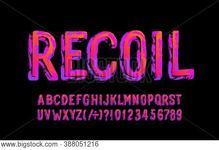 Recoil Alphabet Font. Messy Grunge Letters And Numbers. Stock Vector Illustration For Your Halloween