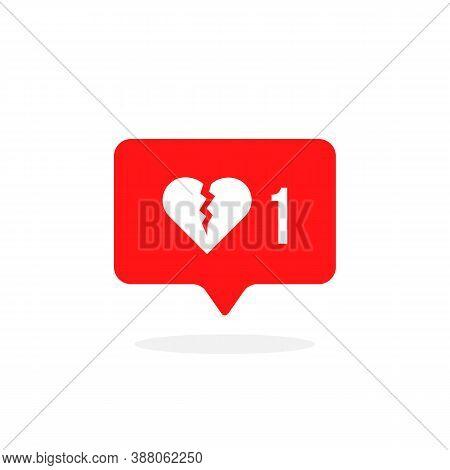 Red Instant Message With Broken Heart. Cartoon Flat Style Trend Modern Simple Unlike App Logotype Gr