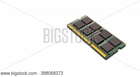Close Up Computer, Laptop Memory, Ram On White Background. Ddr Ram Random Access Memory Isolated On