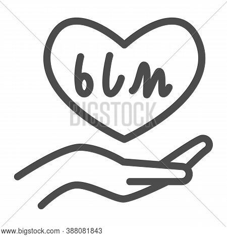 Hand Holding Heart With Blm Text Line Icon, Black Lives Matter Concept, Blm Heart In Hand Sign On Wh