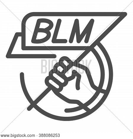 Hand Holding Blm Poster Line Icon, Black Lives Matter Concept, Blm Flag In Hand Sign On White Backgr
