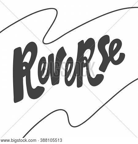 Reverse. Hand Drawn Lettering Logo For Social Media Content