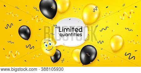Limited Quantities Symbol. Balloon Confetti Vector Background. Special Offer Sign. Sale. Birthday Ba