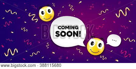 Coming Soon. Smile Face With Speech Bubble. Promotion Banner Sign. New Product Release Symbol. Smile