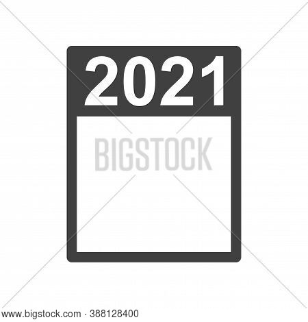 Frame 2021. A Simple Frame That Can Fit Any Event. A Useful Attribute For Any Purpose. Isolated Vect