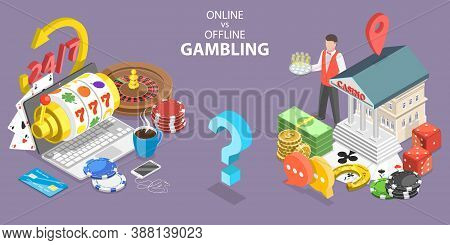 Online Gambling Vs Traditional Gambling, Pros And Cons. 3d Isometric Flat Vector Illustration.