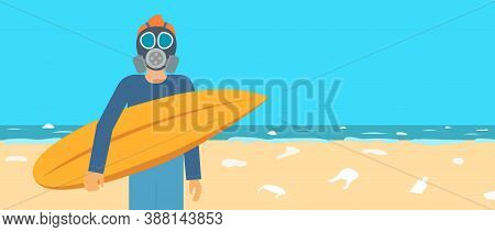 Male Surfer In Protective Gas Mask Holds Surfboard. Beach Coast Is Polluted With Plastic Waste. Ocea