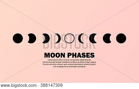 Moon Phases Icon. The Whole Cycle From New Moon To Full Moon. Night Space Astronomy Concept. Vector