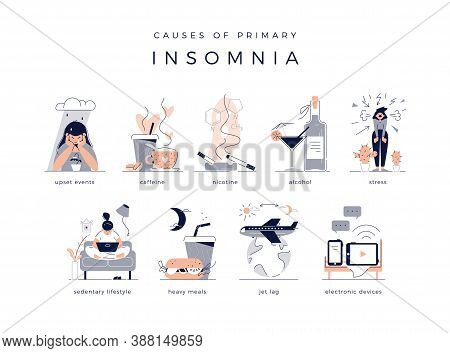 Causes Of Primary Insomnia. Upset Events, Stress, Depression, Sedentary Lifestyle, Jet Lag. Bad Habi